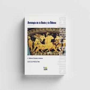 Cultura clásica: Antología de la Ilíada y la Odisea.