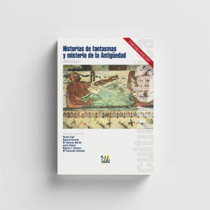 Libro, Cultura Clásica: Historias de fantasmas y misterio de la Antigüedad.-Editorial Tilde