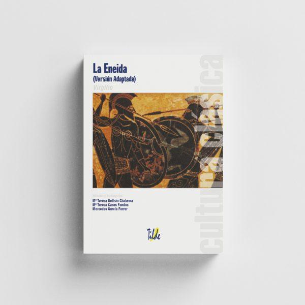 Libro-Cultura Clásica: La Eneida (versión adaptada).-Editorial Tilde