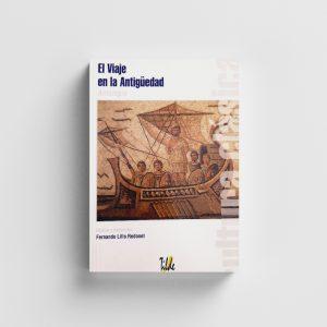 Libro-Cultura Clásica: El Viaje en la Antigüedad.-Editorial Tilde