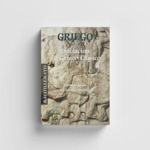 Libro GRIEGO : Introducción al griego clásico. 1º / 2º Bachillerato, Editorial Tilde