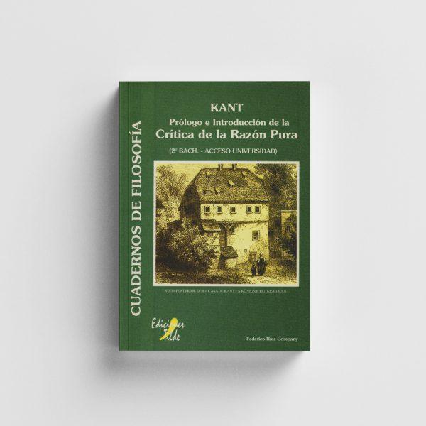 Kant : Prólogo e Introducción de la Crítica de la Razón Pura