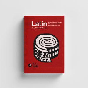 Libro LATÍN 1º y 2º de Bachillerato, Editorial Tilde